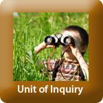 Unit of Inquiry